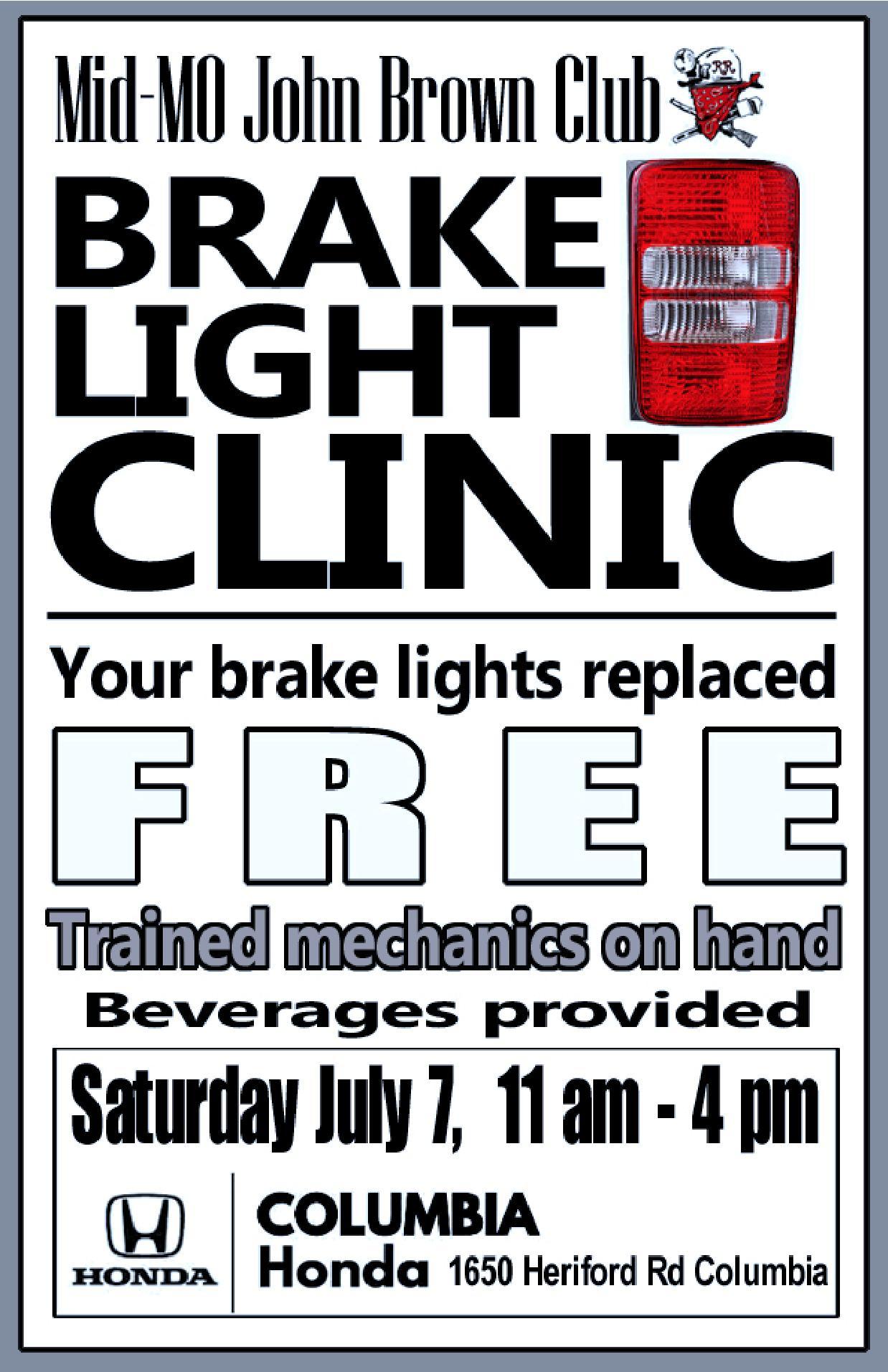 FREE Brake Light Clinic – Saturday 7 7 2018 – Columbia Honda – 11am