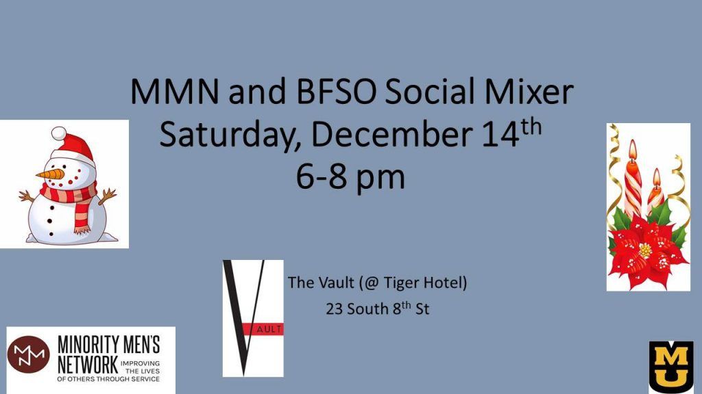 Minority Men's Network (MMN) and the MU Black Faculty and Staff Organization (BFSO) Holiday Mixer - Saturday 12.14.2019 - The Vault - 6-8pm @ The Vault @The Tiger Hotel | Columbia | Missouri | United States