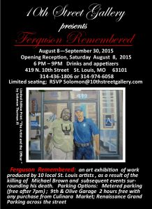 10th Street Gallery - Ferguson Remembered