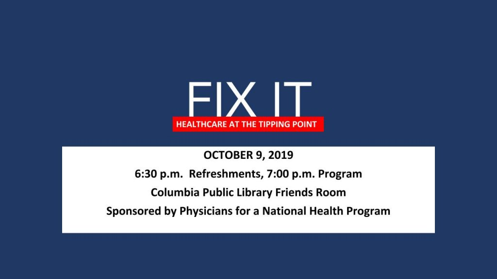 Fix It: Healthcare at The Tipping Point - Wednesday 10.9.2019 - Columbia Public Library - 6:30-8:30pm @ Daniel Boone Regional Library | Columbia | Missouri | United States