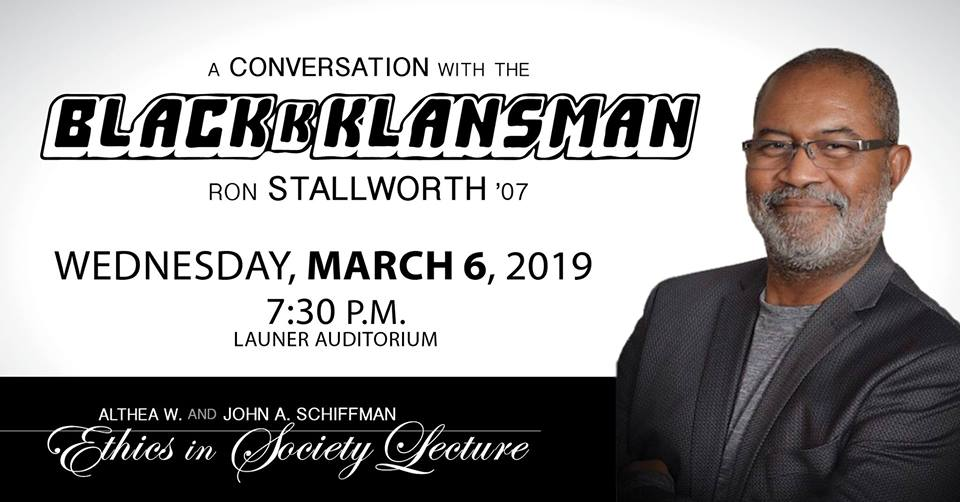 Schiffman Ethics in Society Lecture: A Conversation with the BLACKkKLANSMAN - Ron Stallworth- Wednesday 3.6.2019 - Columbia College - 7:30pm @ Launer Auditorium - Columbia College    Columbia   Missouri   United States