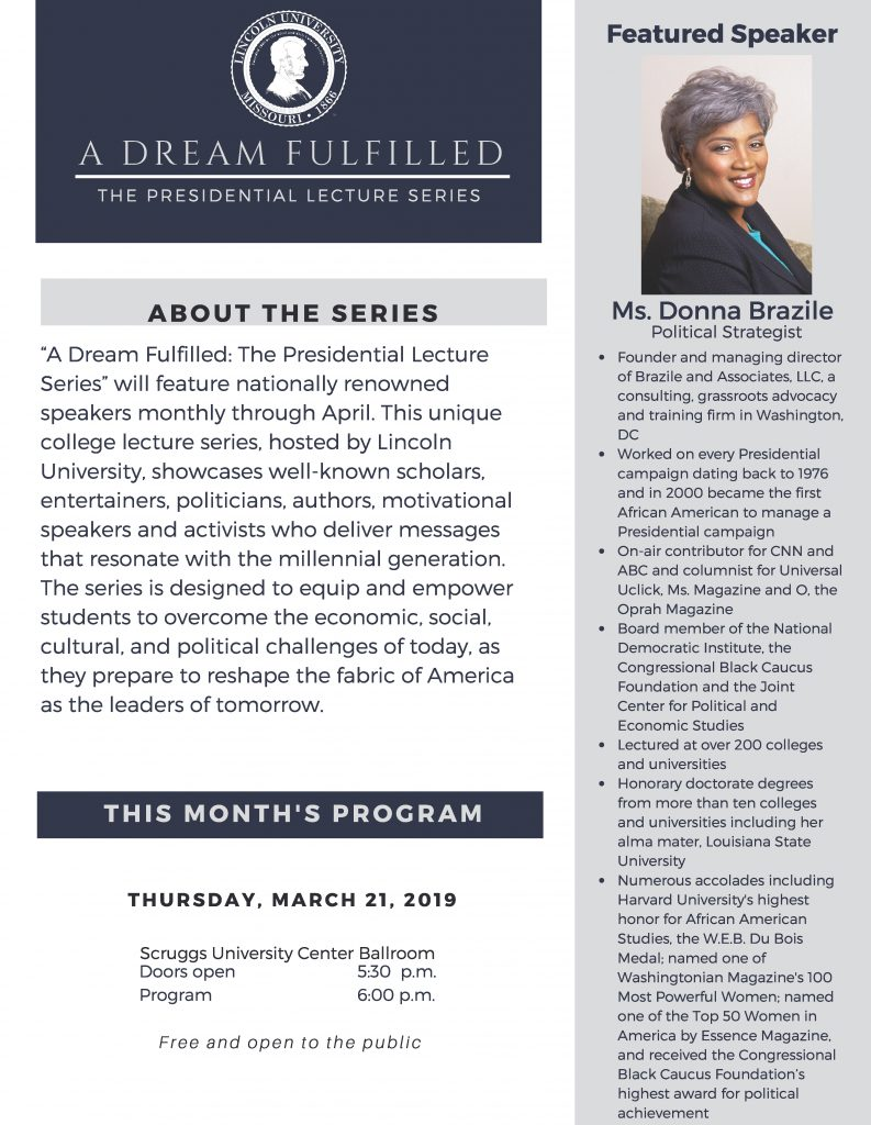 A Dream Fulfilled: The Presidential Lecture Series - Ms. Donna Brazile - TONIGHT Thursday 3.21.2019 - Lincoln University - 6pm @ Lincoln University - Scruggs University Center Ballroom   Jefferson City   Missouri   United States