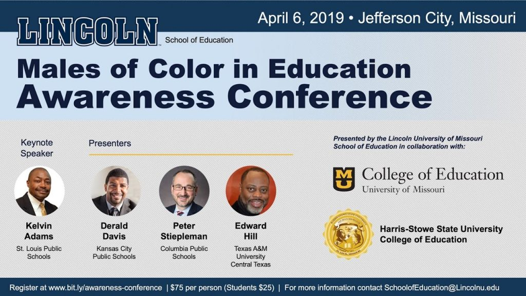 Males of Color in Education Awareness Conference - Saturday 4.6.2019 - Jefferson City, MO - 8am-2:30pm @ Lincoln University -Pawley Theatre, Martin Luther King Hall | Jefferson City | Missouri | United States