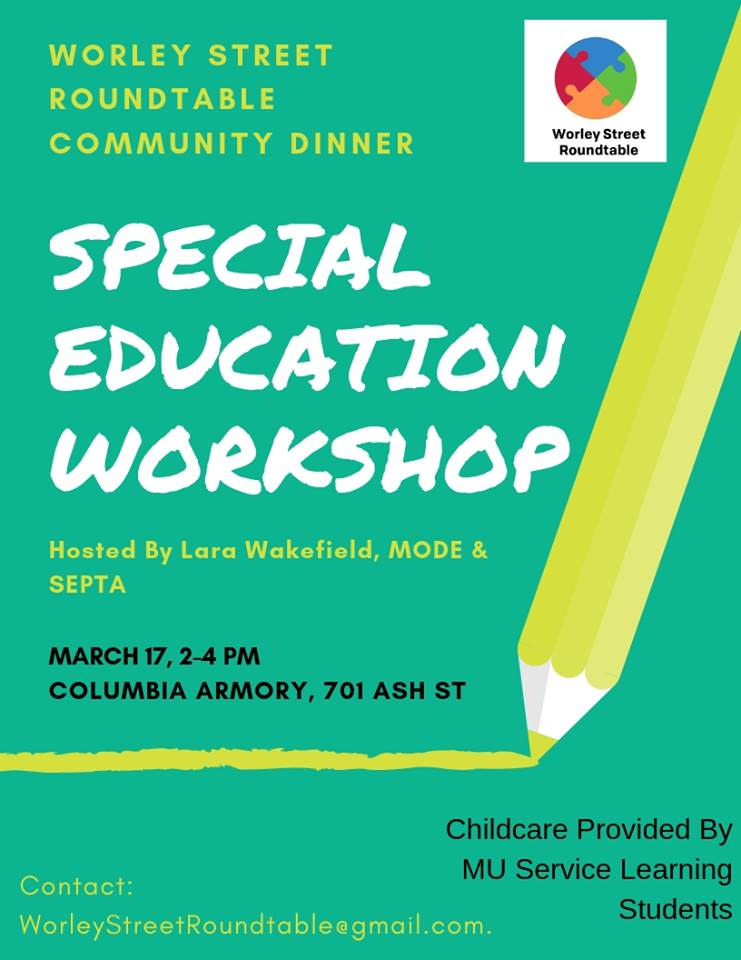 Worley Street Round Table Community Dinner Event: Special Education Workshop - Sunday 3.17.2019 - Columbia Armory - 2-4pm @ Columbia Armory   Columbia   Missouri   United States