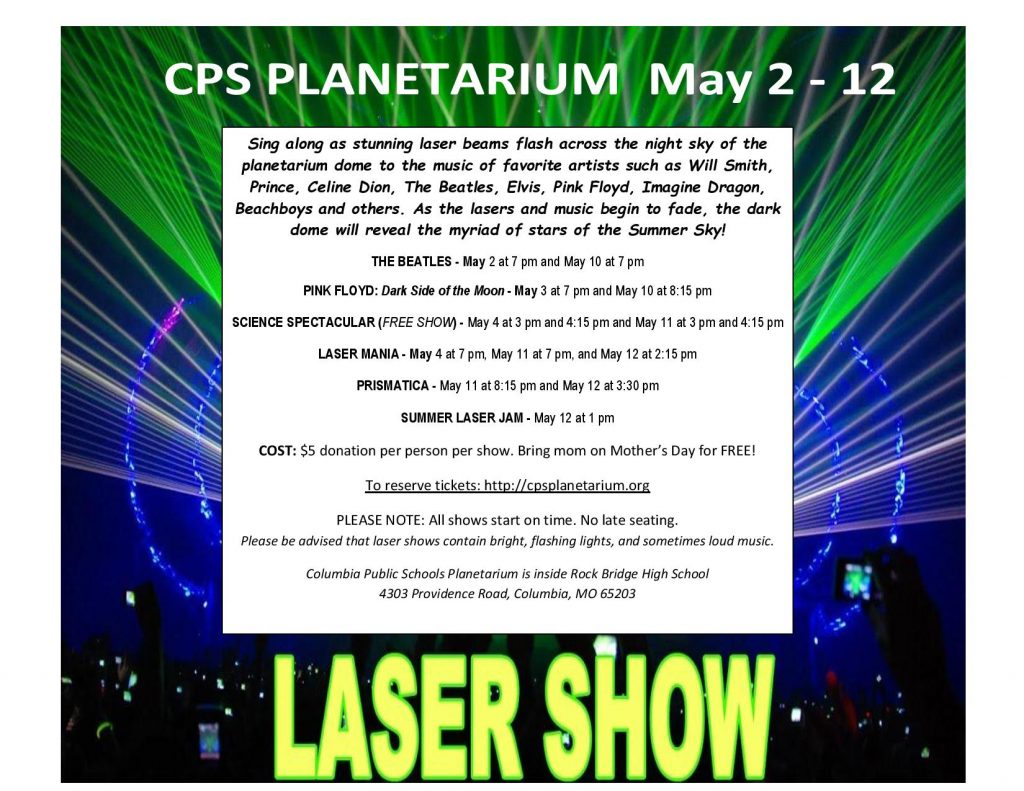 Columbia Public Schools Planetarium Laser Shows (Volunteers Needed) - Thursday 5.2.2019 - Sunday 5.12.2019 - various days and times @ CPS Planetarium inside Rock Bridge High School | Columbia | Missouri | United States