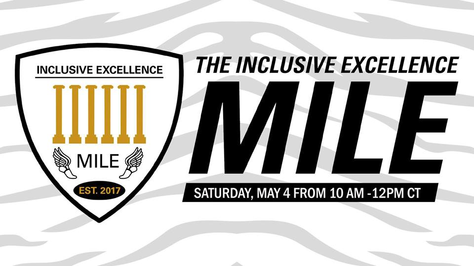 The Inclusive Excellence Mile - Saturday 5.4.2019 - Stankowski Field - 10am-12noon @ MU Stankowski Field | Columbia | Missouri | United States