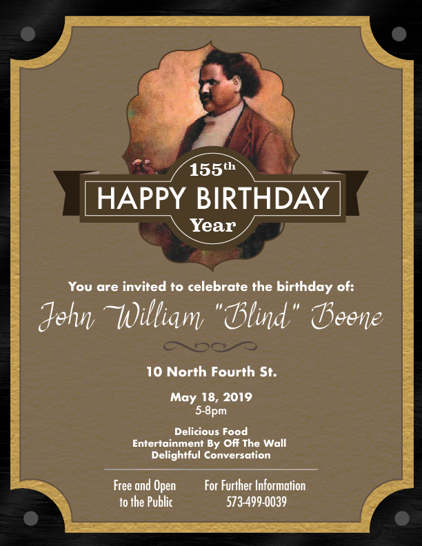 155th Annual J.W. Blind Boone Day Celebration - Saturday 5.18.2019 - 10 N. Fourth Street - 5-8pm @ Historic J.W. Blind Boone Home | Columbia | Missouri | United States