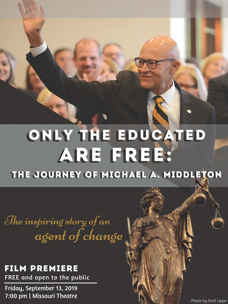 Only the Educated are Free: The Journey of Michael A. Middleton - TONIGHT Friday 9.13.2019 - The Missouri Theater - 7pm @ Missouri Theater | Columbia | Missouri | United States