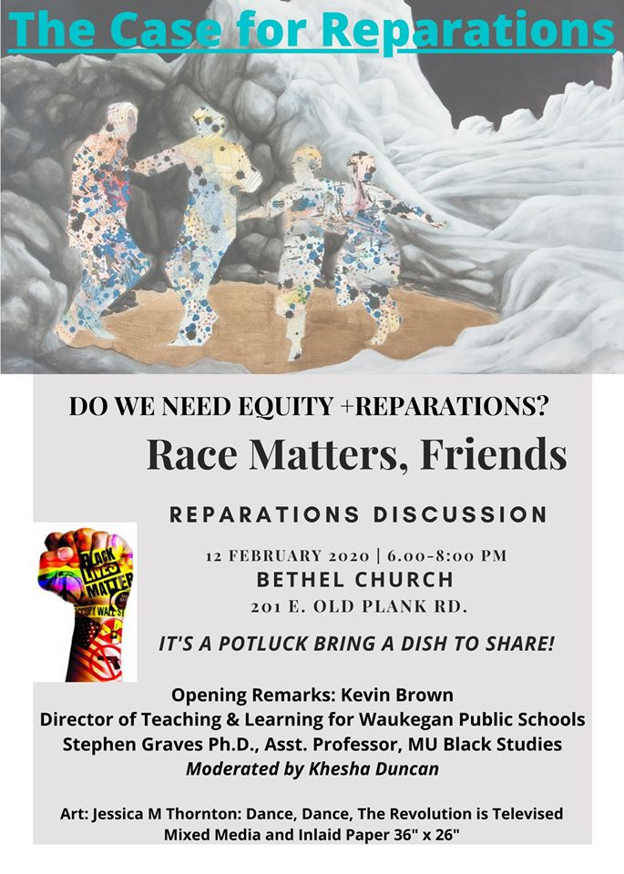Race Matters, Friends (RMF) Meeting: Discussion - The Case for Reparations - Wednesday 2.12.2020 - Bethel Church - 6-8pm @ Bethel Church | Columbia | Missouri | United States