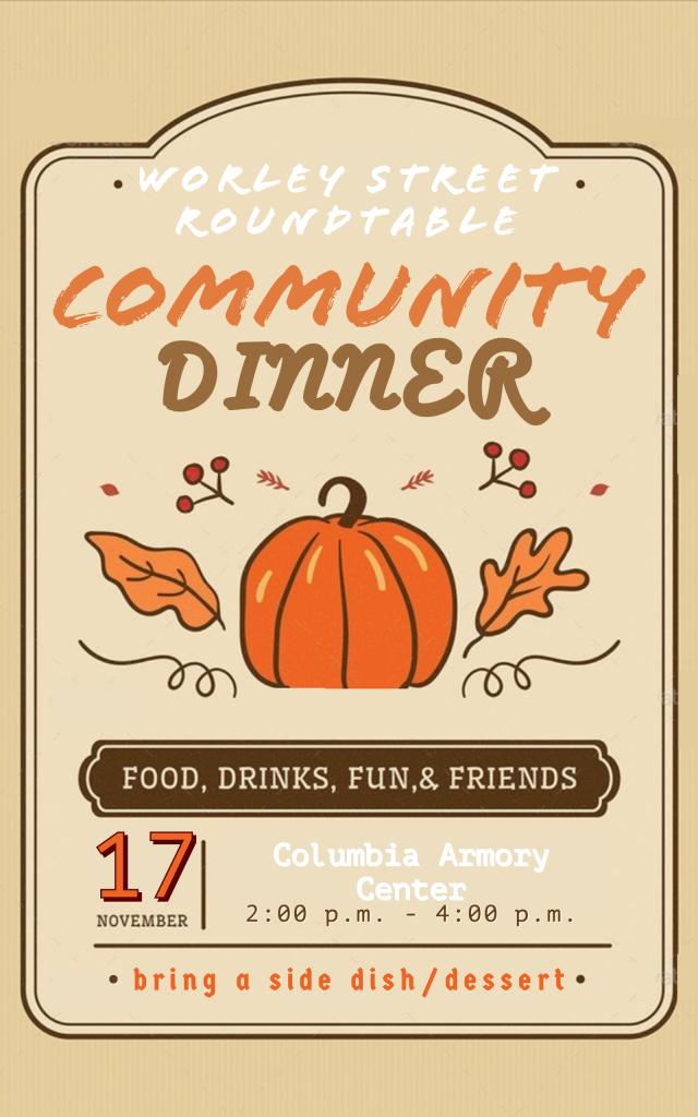 Worley Street Round Table Community Dinner - Sunday 11.17.2019 - Columbia Armory - 2-4pm @ Columbia Armory | Columbia | Missouri | United States