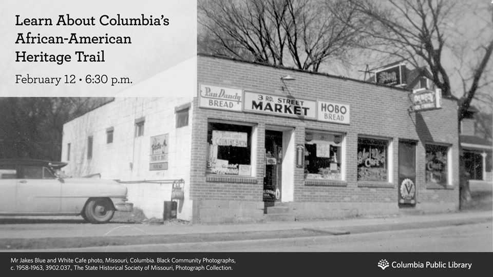 Columbia's African American Heritage Trail - Wednesday 2.12.2020 - Columbia Public Library - 6:30-7:30pm @ Daniel Boone Regional Library | Columbia | Missouri | United States